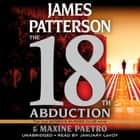 The 18th Abduction audiolibro by James Patterson, Maxine Paetro