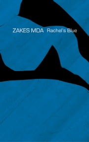 Rachel's Blue ebook by Zakes Mda