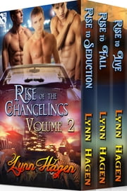 Rise of the Changelings Collection, Volume 2 ebook by Lynn Hagen