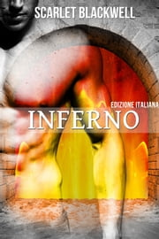 Inferno - Edizione italiana  Ebook di  Scarlet Blackwell
