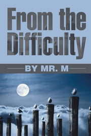 From the Difficulty ebook by Mr. M