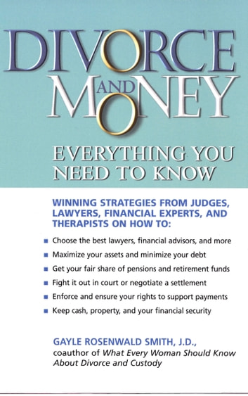 Divorce and Money - Everything You Need to Know ebook by Gayle Rosenwald Smith
