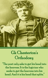 GK Chesterton Orthodoxy ebook by GK Chesterton