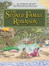 The Stoned Family Robinson ebook by J. D. Wyss,J. P. Linder