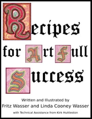 Recipes for ArtFull Success ebook by Linda Cooney Wasser, Fritz F Wasser, Kirk V Huttleston