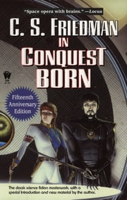 In Conquest Born ebook by C.S. Friedman