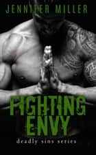 Fighting Envy ebook by Jennifer Miller