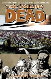 The Walking Dead, Vol. 16 ebook by Robert Kirkman,Charlie Adlard,Cliff Rathburn