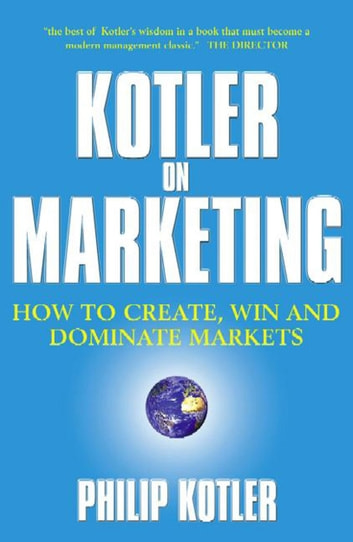 Kotler on marketing ebook by philip kotler 9781471109560 rakuten kotler on marketing ebook by philip kotler fandeluxe Choice Image