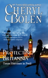 Protecting Britannia (Romantic Suspense Series) ebook by Cheryl Bolen