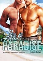 Lost in Paradise ebook by Aiden Bates