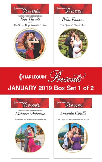 Harlequin Presents January 2019 - Box Set 1 of 2 - An Anthology ebook by Kate Hewitt,Melanie Milburne,Bella Frances,Amanda Cinelli