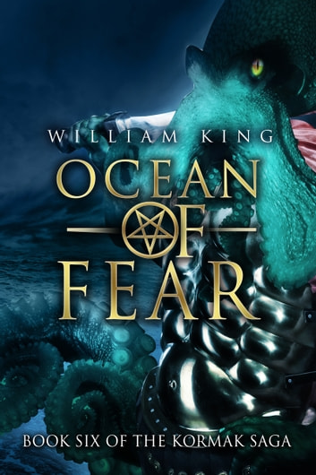 Ocean of Fear (Kormak Book SIx) ebook by William King