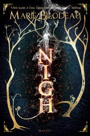 Nigh - Book 5 - Nigh, #5 ebook by Marie Bilodeau