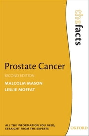 Prostate Cancer ebook by Malcolm Mason,Leslie Moffat