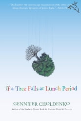 If a Tree Falls at Lunch Period ebook by Gennifer Choldenko