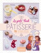 Le girls' book de la pâtisserie eBook by Collectif