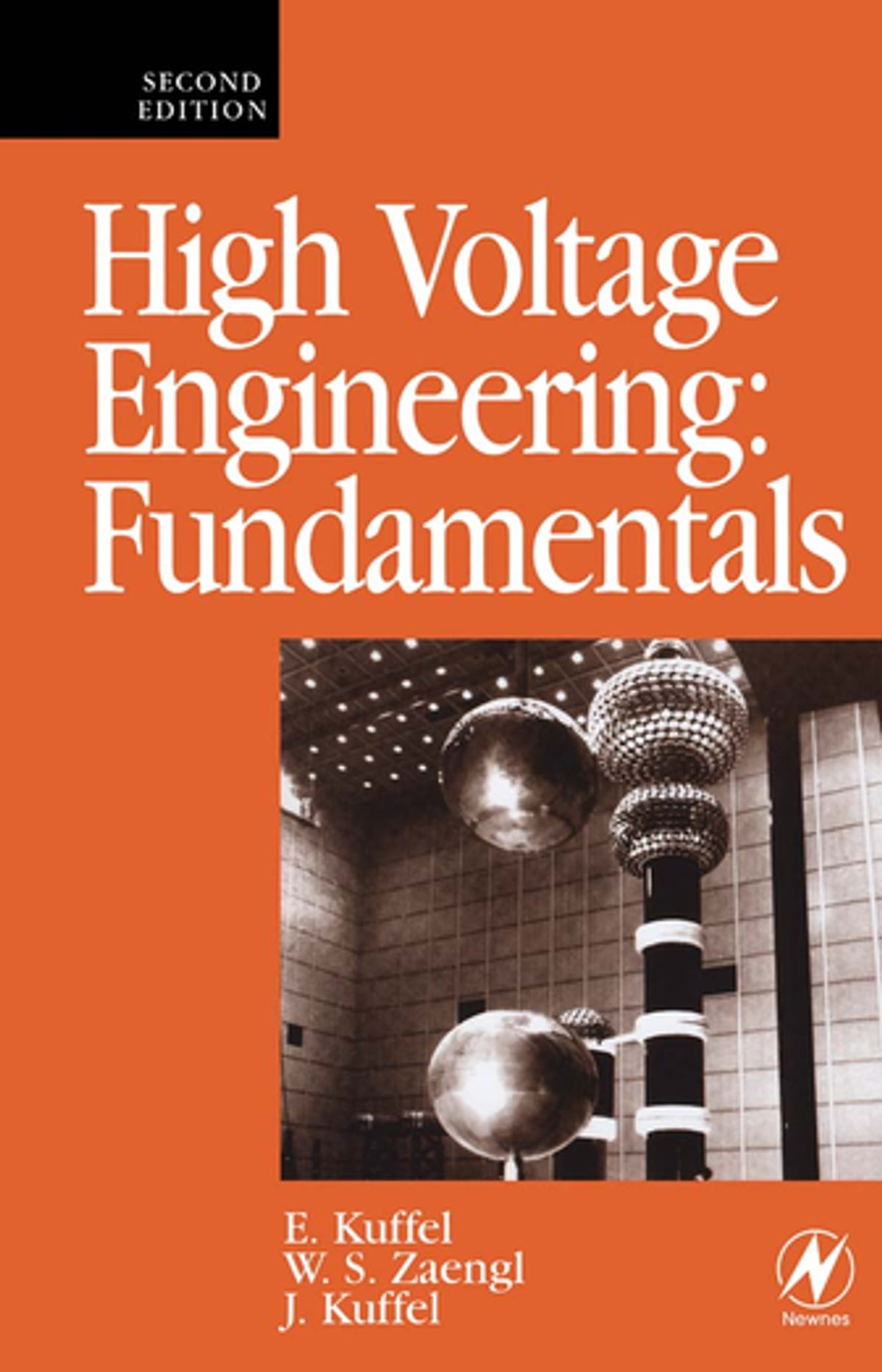 High Voltage Engineering Fundamentals ebook by John Kuffel - Rakuten Kobo