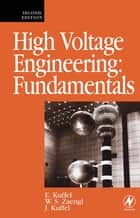 High Voltage Engineering Fundamentals ebook by John Kuffel,Peter Kuffel