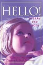 Hello! - Is That You God? ebook by Adrian Hawkes