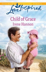 Child of Grace ebook by Irene Hannon