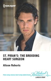 St. Piran's: The Brooding Heart Surgeon ebook by Alison Roberts