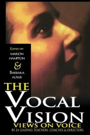 THE VOCAL VISION VIEWS ON VOICE PAPERBACK ebook by HAMPTON & AC
