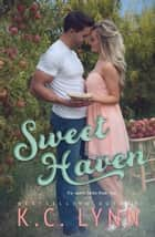 Sweet Haven - The Sweet Series, #2 ebook by KC Lynn