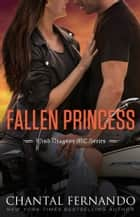 Fallen Princess ebook by Chantal Fernando