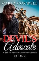 Devil's Advocate II ebook by Carla Coxwell