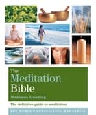 The Meditation Bible - Godsfield Bibles ebook by Madonna Gauding