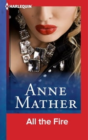All the Fire ebook by Anne Mather