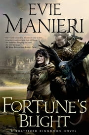 Fortune's Blight ebook by Evie Manieri