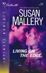 Living on the Edge ebook by Susan Mallery