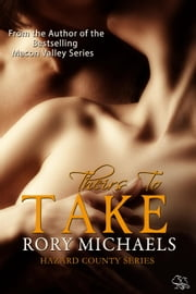 Theirs to Take - Hazard County Series, #1 ebook by Rory Michaels