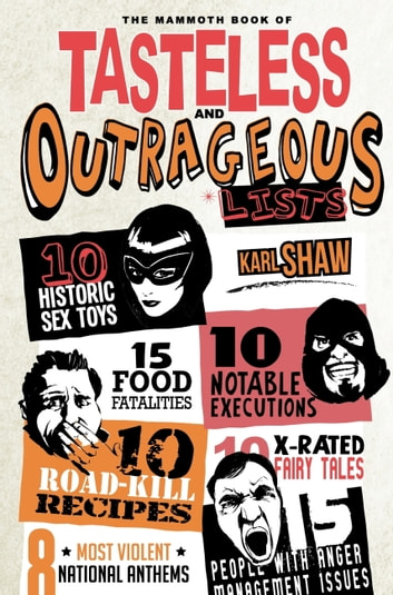 The Mammoth Book of Tasteless and Outrageous Lists (General Humour Humour & Comedy) photo