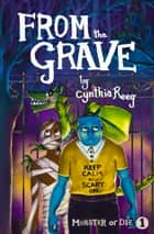 From the Grave ebook by Cynthia Reeg