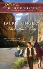 The Outlaw's Lady ebook by Laurie Kingery