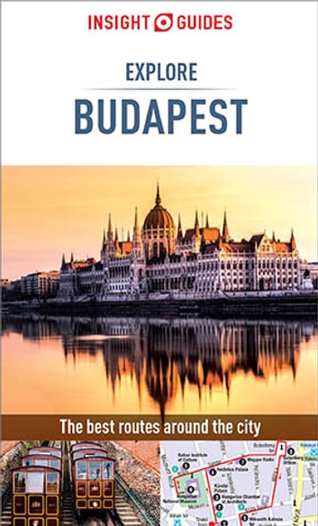 Insight Guides Explore Budapest ebook by Insight Guides