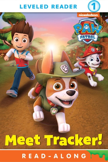 Meet Tracker! (PAW Patrol) ebook by Nickelodeon Publishing