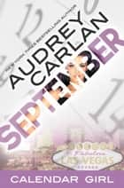 September - Calendar Girl Book 9 ebook by Audrey Carlan