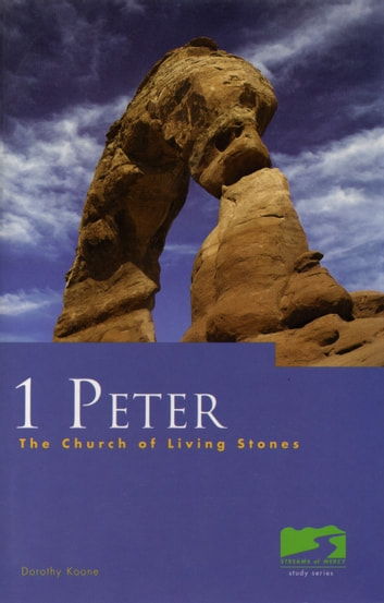 1 Peter - The Church of Living Streams ebook by Dorothy Koone