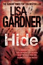 Hide (Detective D.D. Warren 2) ebook by Lisa Gardner