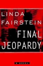 Final Jeopardy ebook by Linda Fairstein