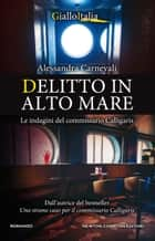 Delitto in alto mare eBook by Alessandra Carnevali