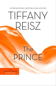The Prince - The Original Sinners Book 3 ebook by Tiffany Reisz