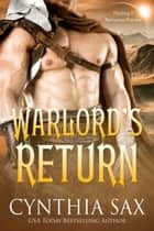 Warlord's Return ebook by Cynthia Sax