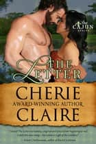 The Letter ebook by Cherie Claire