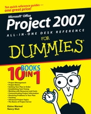 Microsoft Office Project 2007 All-in-One Desk Reference For Dummies ebook by Elaine Marmel,Nancy C. Muir