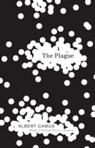 The Plague ebook by Albert Camus